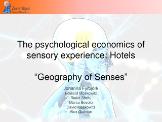"The psychological economics of sensory experience: Hotels ""Geography of Senses"""