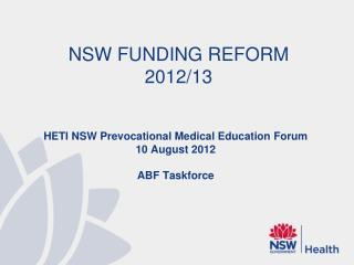 NSW FUNDING REFORM 2012/13