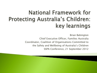 National Framework for Protecting Australia's Children:  key  learnings