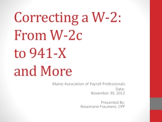 Correcting a W-2: From W-2c  to  941-X  and  More