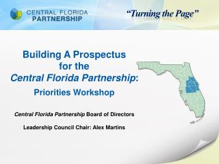 Building A Prospectus for the Central Florida Partnership : Priorities Workshop