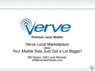 Premium. Local. Mobile.