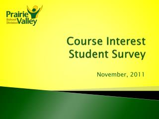 Course Interest Student Survey