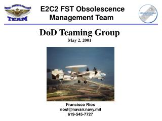 E2C2 FST Obsolescence Management Team