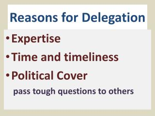 Reasons for Delegation