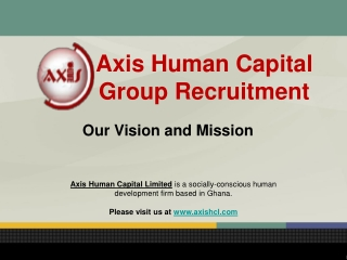 Axis Human Capital Group Recruitment: Our Vision and Mission