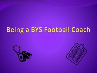 Being a BYS Football Coach