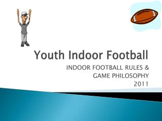 Youth Indoor Football
