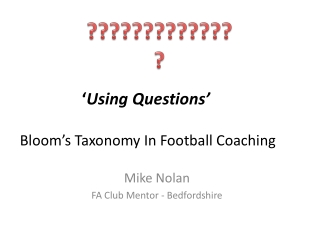 ' Using Questions'  Bloom's Taxonomy In Football Coaching
