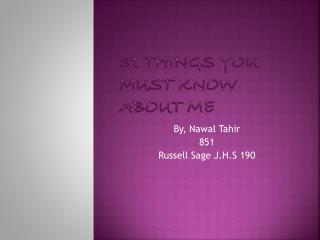 31 Things you must know about me