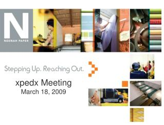xpedx Meeting March 18, 2009