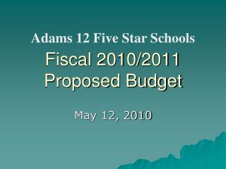 Fiscal  2010/2011  Proposed Budget