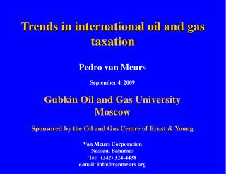 Trends in international oil and gas taxation