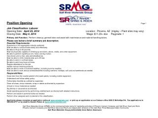 Position Opening Page 1 Job Classification: Laborer 			 Opening Date:   April 25, 2014 Location:  Phoenix, AZ   ( Higley