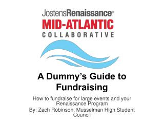 A Dummy's Guide to  Fundraising