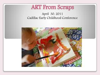 ART From Scraps