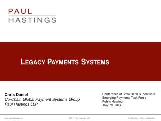 Legacy Payments Systems
