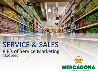 SERVICE & SALES 8  P's  of  Service  Marketing 28.02.2010