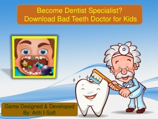 Become Dentist Specialist - Download Bad Teeth Doctor