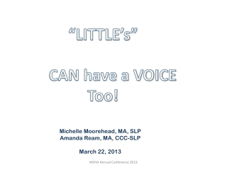 """LITTLE's""       CAN have a VOICE Too!"
