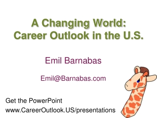 A Changing World:  Career Outlook in the U.S.