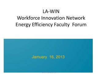 LA-WIN Workforce Innovation Network Energy Efficiency Faculty  Forum