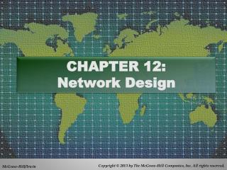 CHAPTER 12:  Network  Design