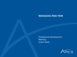 MANAGING RISK PDM