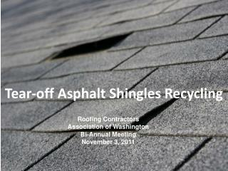 Tear-off Asphalt Shingles Recycling