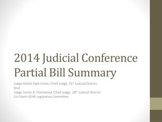 2014  Judicial Conference  Partial  Bill Summary