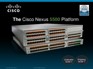 The Cisco Nexus  5500  Platform