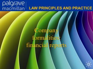 Company formalities: financial reports