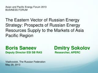 Asian and Pacific Energy Forum 2013 BUSINESS FORUM