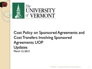 Sponsored Project Training Program Cost Policy on Sponsored Agreements and Cost Transfers Involving Sponsored Agreement