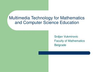 multimedia technology for mathematics and computer science education