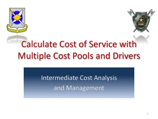 Calculate Cost of  Service with  Multiple Cost  Pools and Drivers