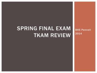 Spring Final Exam TKAM Review