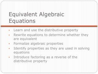 Equivalent Algebraic Equations