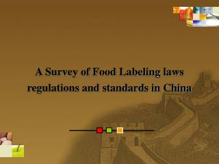 a survey of food labeling laws regulations and standards in china