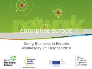 Doing  Business in  Estonia Wednesday  2 nd October  2013
