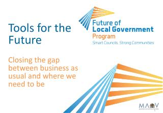 Tools for the Future Closing the gap between business as usual and where we need to be