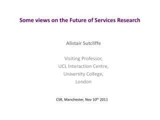 Some views on the Future of Services Research