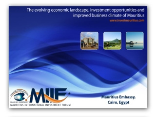 The evolving economic landscape, investment opportunities and improved business climate of Mauritius
