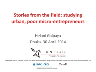 Stories from the field: studying urban, poor micro-entrepreneurs