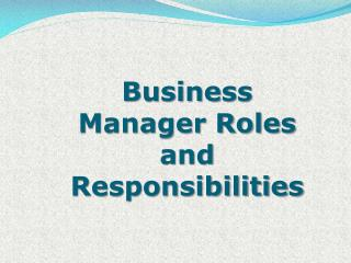 Business Manager Roles and Responsibilities