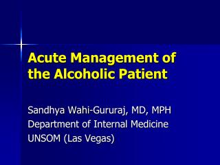 Acute Management of the Alcoholic Patient