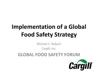 Implementation of a Global Food Safety Strategy