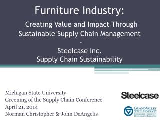Furniture Industry: Creating Value and Impact Through Sustainable Supply Chain Management  –  Steelcase Inc.  Supply C