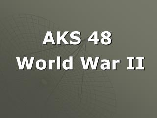 AKS 48  World War II