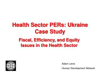 Health Sector PERs: Ukraine Case Study